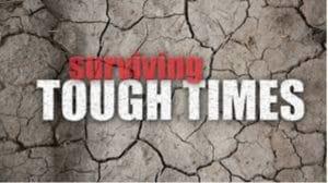Surviving Tough Times